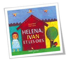 """""""Héléna Ivan et les oies"""""""