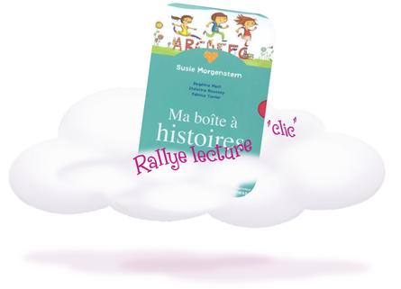 "Rallye "" ma boîte à histoires"""