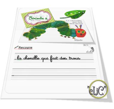 """""""La chenille qui fait des trous"""" C.P (période 2)"""